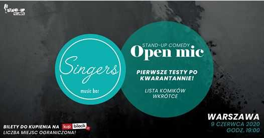 Stand-up w Singers: open mic! #2