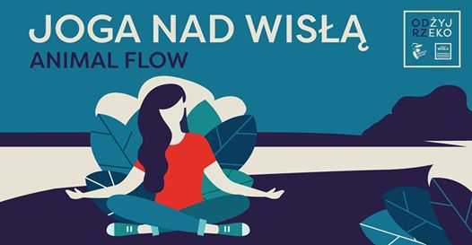 Joga #nadWisłą ● Animal Flow