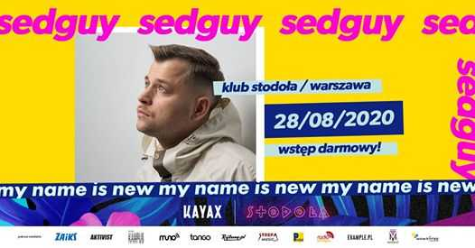 My Name Is New Festival: sedguy