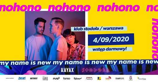 My Name Is New Festival: Nohono