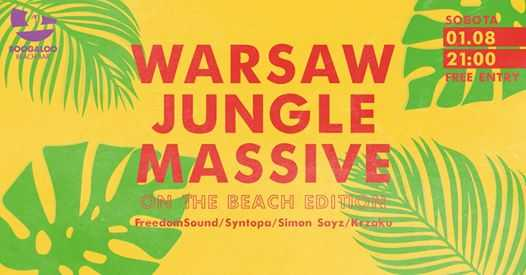 Warsaw Jungle Massive na plaży / on the beach edition