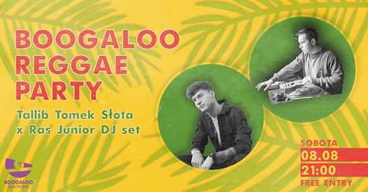 Boogaloo Reggae Party | koncert TaLLib Tomek Słota x Ras Junior