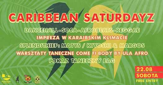 Caribbean Saturdayz at Boogaloo/Dance Worskhops/Party/Dance Show