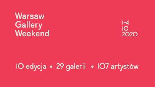 Warsaw Gallery Weekend 2020