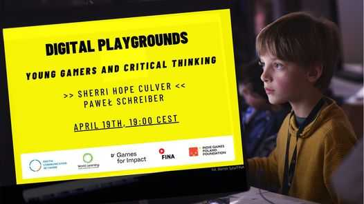 Digital Playgrounds - young gamers and critical thinking