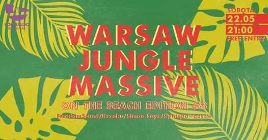 Warsaw Jungle Massive na plaży / on the beach edition #3