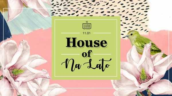 House Of Na Lato // Dj Seb Skalski x Andy Mile