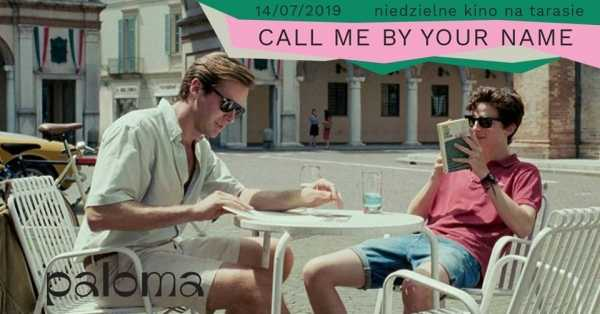 "Niedzielne kino na tarasie: ""Call me by your name"""