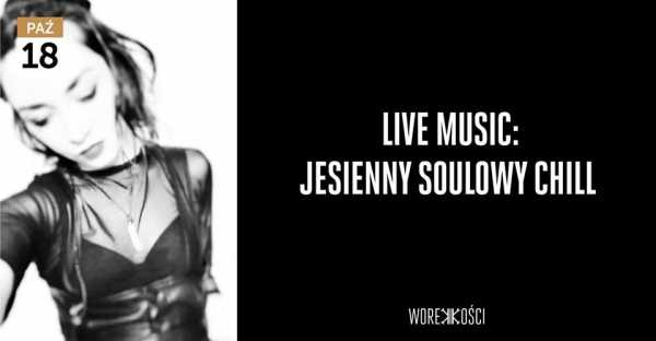 Live Music: Jesienny Soulowy Chill