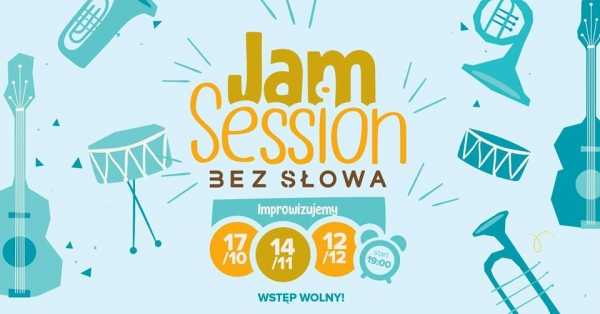 Jam Session w Bez Słowa