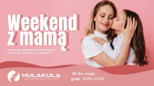 Weekend z Mamą