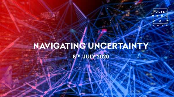 Polish Tech Day 2020 – Navigating Uncertainty