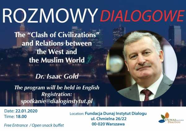 The 'Clash of Civilizations' and Relations between the West and the Muslim world