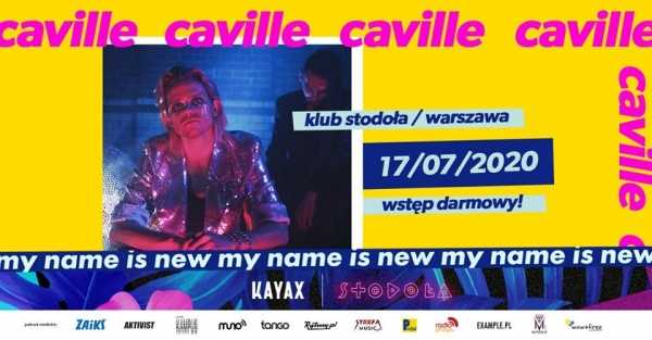 My Name Is New Festival: Caville